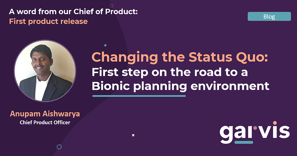 Garvis Blog: First product release by chief of product Anupam Aishwarya